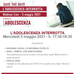 L'ADOLESCENZA INTERROTTA - convegno on line mercol...